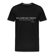 T-Shirts ~ Men's Premium T-Shirt ~ In God We Trust