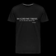 T-Shirts ~ Men's Premium T-Shirt ~ In God We Trust
