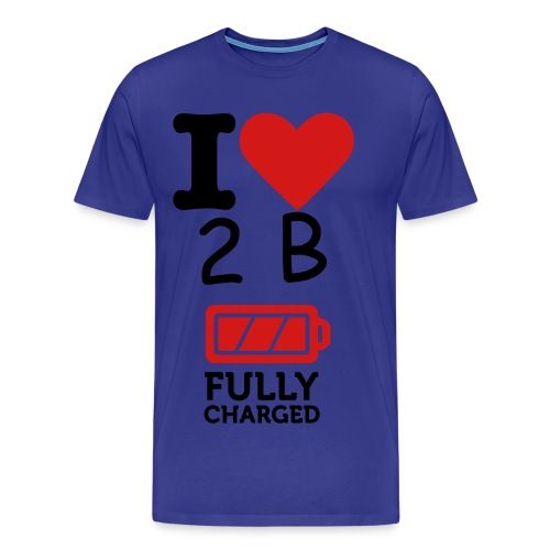 I love 2 B fully Charged Men - Men's Premium T-Shirt