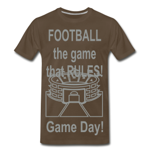 Football The Game That Rules - Men's Premium T-Shirt