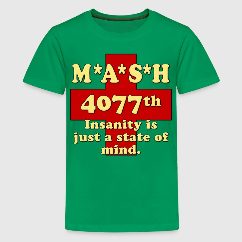 Mash Insanity Is Just A State of Mind Kids' Shirts - Kids' Premium T-Shirt