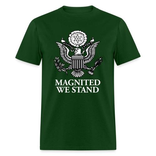 Magnited We Stand - Olive Shirt - Men's T-Shirt