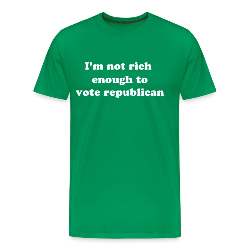 not rich enough - Men's Premium T-Shirt