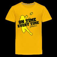 Kids' Shirts ~ Kids' Premium T-Shirt ~ On Time Every Time