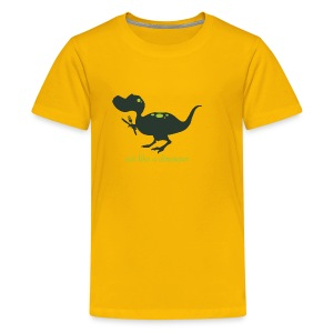 Eat Like a Dinosaur - Children's Tee - Kids' Premium T-Shirt