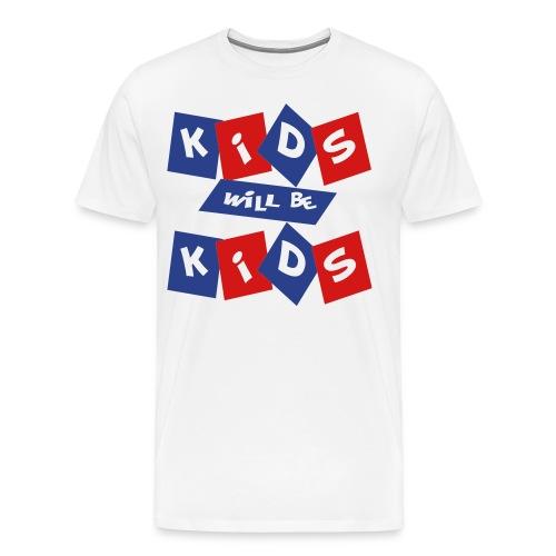 kids will  be kids - Men's Premium T-Shirt