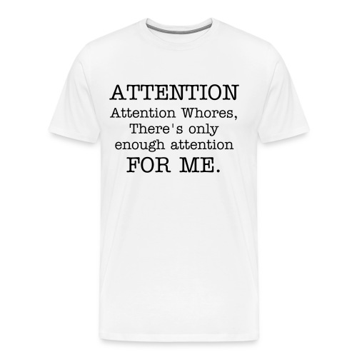 Attn: Whore Men's Heavyweight T - Men's Premium T-Shirt