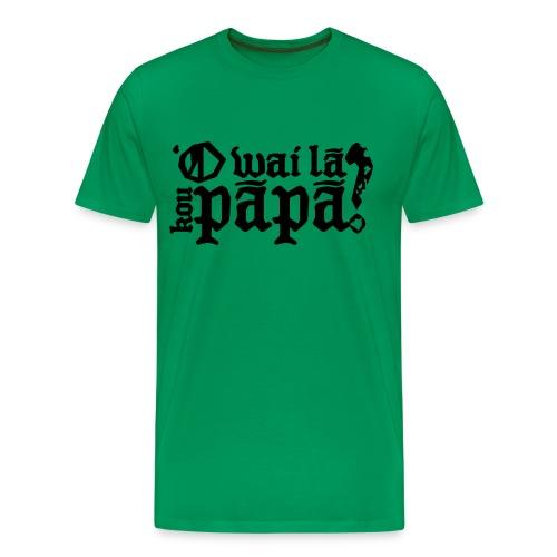 (Hawaiian) Who's your daddy? - Men's Premium T-Shirt