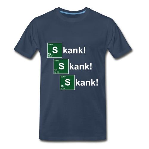 Skank, Skank, Skank - Men's Premium T-Shirt