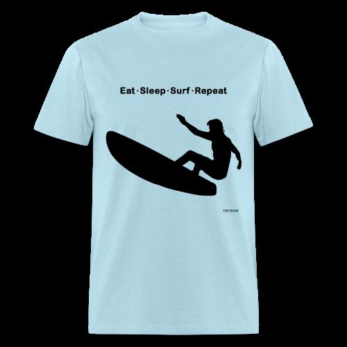 Eat Sleep Surf Repeat - Men's T-Shirt