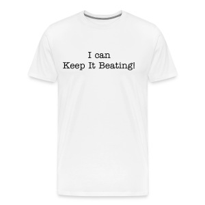 Keep It Beating Tshirt - Men's Premium T-Shirt