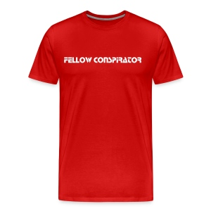 Fellow Conspirator - White Text - Mens - Men's Premium T-Shirt