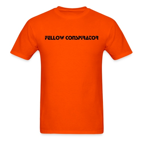 Fellow Conspirator - Black Text - Mens - Men's T-Shirt