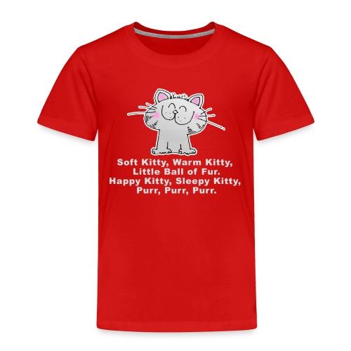 SOFT KITTY WARM KITTY LITTLE BALL OF FUR... Little Toddler T-Shirt - Toddler Premium T-Shirt