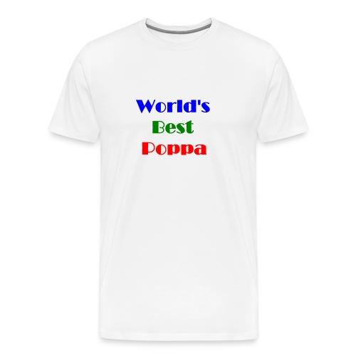 World's Best Poppa Tshirt - Men's Premium T-Shirt