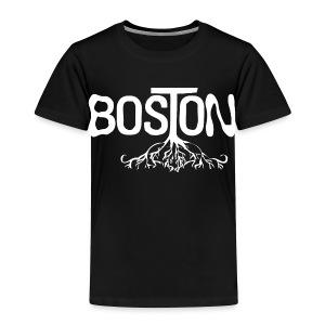 Boston Rooted - Toddler Premium T-Shirt
