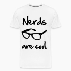 Nerds Are Cool T-Shirts
