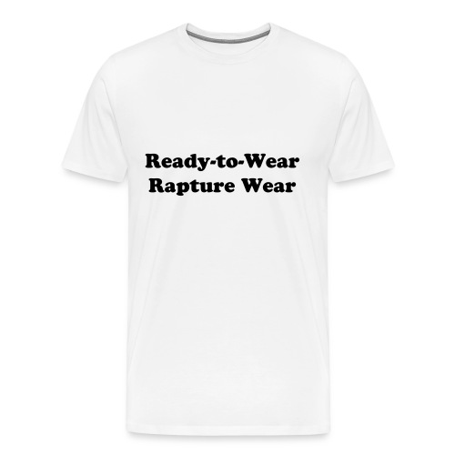 Ready-to-Wear Rapture Wear - Men's Premium T-Shirt