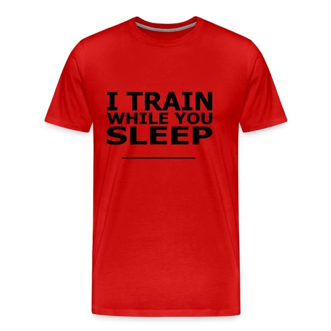 I Train While You Sleep Soccer T-Shirt Black and Red