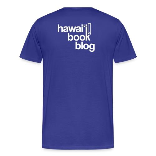 (Hawaiian) Heaven Weeps The Earth Lives - Men's Premium T-Shirt