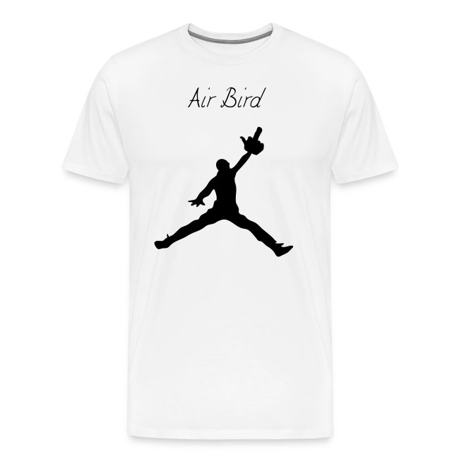 site réputé c9cd0 74f57 Air Bird - Air Jordan Logo Parody - Men's T-Shirt | Men's Premium T-Shirt