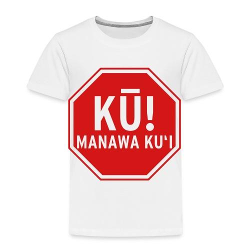 (Hawaiian) Stop! Hammer Time! - Toddler Premium T-Shirt