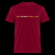 T-Shirts ~ Men's T-Shirt ~ We Want Dallas 2011 T