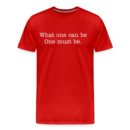 What one can be... - Men's Premium T-Shirt