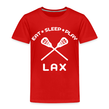 Eat, Sleep, Play Lacrosse Toddler Shirts