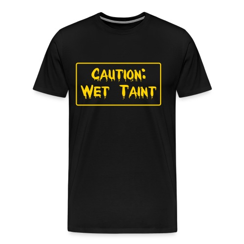 Wet Taint Tee - Black - Men's Premium T-Shirt