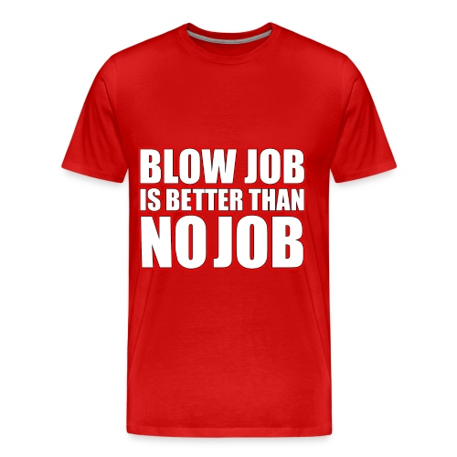 NEED A JOB - Men's Premium T-Shirt