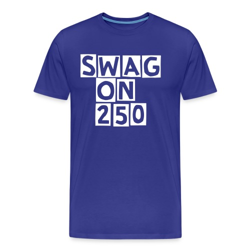 sWAG sHIRT! - Men's Premium T-Shirt
