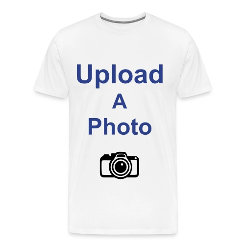Upload A Photo - Men's Premium T-Shirt