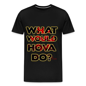 Men's (C.O) GOLD WHAT WOULD HOVA DO? - Men's Premium T-Shirt