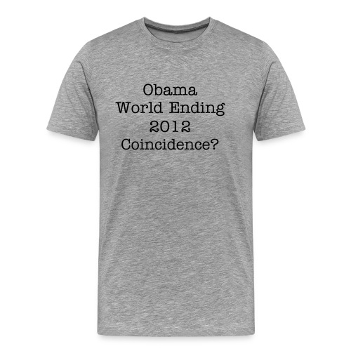 Obama and 2012 - Men's Premium T-Shirt