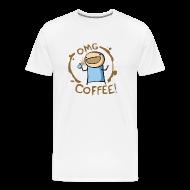 T-Shirts ~ Men's Premium T-Shirt ~ OMG Coffee Heavyweight Tee