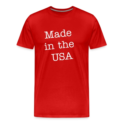 Made in the USA - Men's Premium T-Shirt