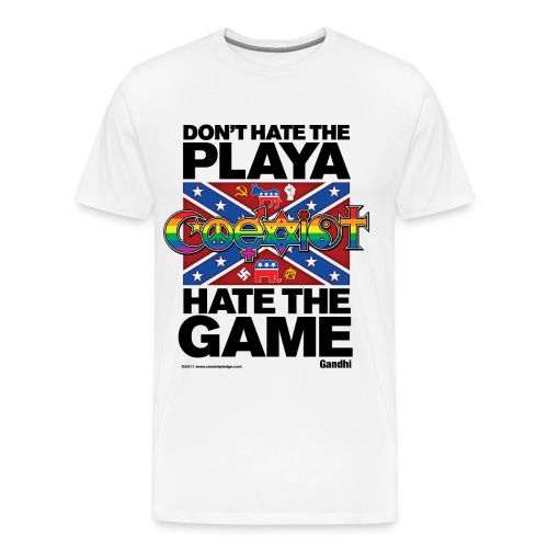 Coexist Dont Hate the Playa, Hate The Game Classic Front - Men's Premium T-Shirt