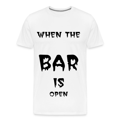 BAR OPEN U HOLD - Men's Premium T-Shirt