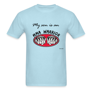 My son is an MMA warrior - Men's T-Shirt