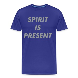 SPIRIT IS PRESENT - Men's Premium T-Shirt