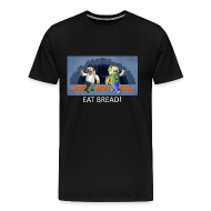 T-Shirts ~ Men's Premium T-Shirt ~ EAT BREAD! - Black Heavy Weight