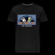 T-Shirts ~ Men's Premium T-Shirt ~ EAT BREAD! - Black Heavy Weight