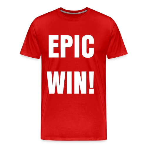 EPIC WIN! - Men's Premium T-Shirt