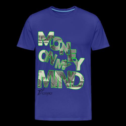 Men's MONEY ON MY MIND - Men's Premium T-Shirt