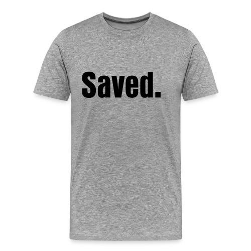 Saved - Men's Premium T-Shirt