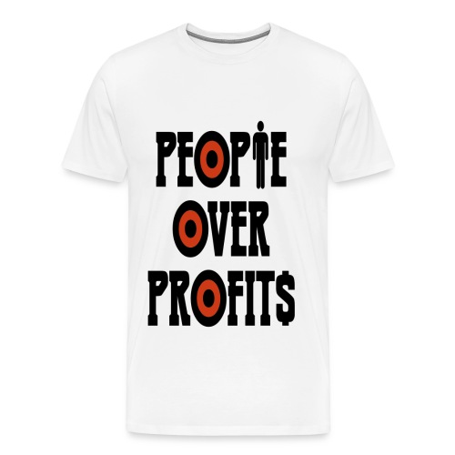 People over profits - Men's Premium T-Shirt