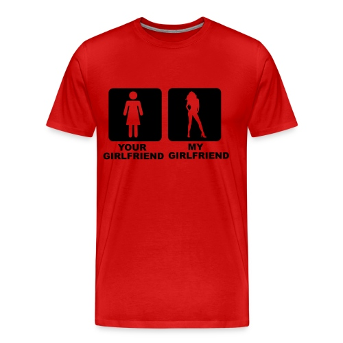 Your Girlfriend My Girlfriend - Men's Premium T-Shirt