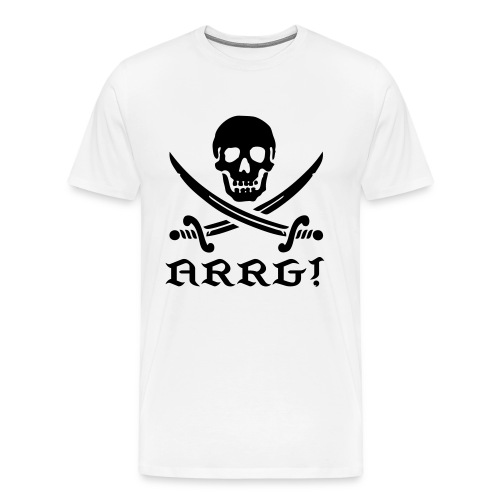 ARRG You Scurvy Worms! - Men's Premium T-Shirt
