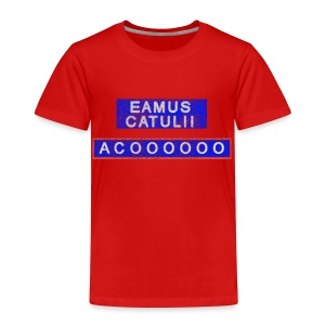 Eamus Catuli - Toddler Premium T-Shirt